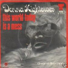 7 record SINGLE 45 DONNA HIGHTOWER THIS WORLD TODAY IS A MESS HOLLAND