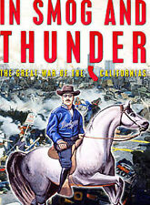 In Smog and Thunder DVD - Very Clean Disc Complete Great War of the Californias