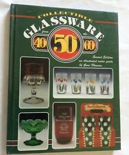 COLLECTIBLE GLASSWARE FROM THE 40's 50's 60's GENE FLORENCE BOOK