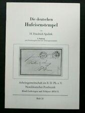 PHILATELIE CATALOGUE : DIE DEUTSCHEN HUFEISENSTEMPEL - 2. NACHTRAG - HF SPALINK