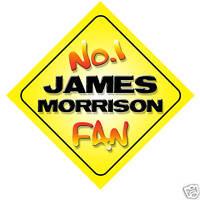 No.1 James Morrison Fan Car/Door/Window Hanger/Sign
