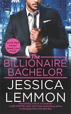 Billionaire Bad Boys: The Billionaire Bachelor 1 by Jessica Lemmon (2016,...