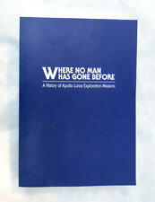 BOOK: Where No Man Has Gone Before, History of Apollo Lunar Exploration Missions