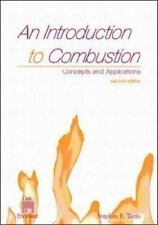 An Introduction to Combustion : Concepts and Applications with Software