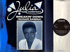 "JULIA & COMPANY breakin down (sugar samba) LONX 46 uk london 1983 12"" PS EX+/EX"