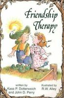 Friendship Therapy (Elf Self Help), Dotterweich, Kass,0870292706, Book, Good