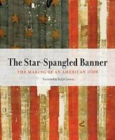 The Star-Spangled Banner : The Making of an American Icon