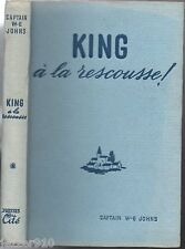CAPTAIN W.E JOHNS # KING A LA RESCOUSSE # EO 1950