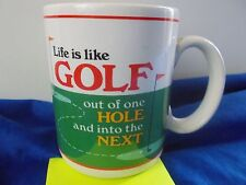 life is like golf out of one hole and into the next mug cup coffee tea coco