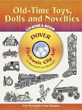 Old-Time Toys, Dolls and Novelties CD-ROM and Book Dover Electronic Clip Art