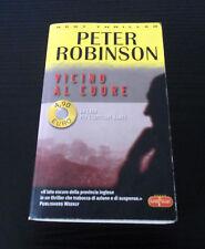Vicino al cuore - Peter Robinson - Prima Edizione Best Thriller -
