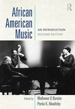 African American Music: An Introduction 2nd Edition