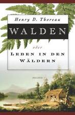 Walden oder Leben in den Wäldern von Henry D. Thoreau (2009, Gebundene Ausgabe)