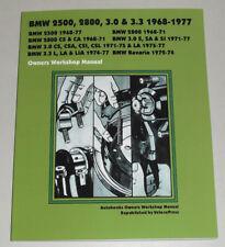 Reparaturanleitung BMW E3 + E9 Coupe 2500 2800 3.0 3.3 CS CSA CSI CSL, 1968-1977