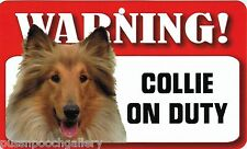 """Warning """"Collie"""" (Rough) on Duty-Laminated Cardboard Dog Breed Sign"""