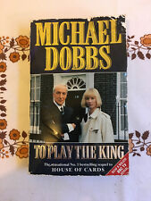 To Play the King by Michael Dobbs (1993, Book) USED Netflix House of Cards