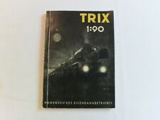 Trix 1955  1:90 handbook.160 pages of diagrams,pictures,explanations, German