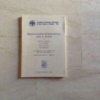 Quattro scritti di letteratura arte e storia Cursi Editore