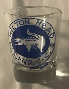 Souvenir Shot Glass - Hilton Head Island, S. C.