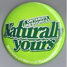 """Ontario Ministry of Natural Resources 3"""" Advertising Pinback Button Canada Green"""