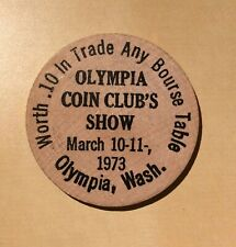 Olympia Coin Club's Show 1973 Wash.  - Wooden Nickel