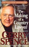 BOOK - The Making of a Country Lawyer - GERRY SPENCE Autobiography