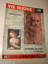 VIE NUOVE=1959/10=LEONARDO DA VINCI=RENATO GUTTUSO=YVES MONTAND=ALTO ADIGE=