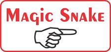 Magic Snake with arrow Sign