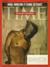 IRAQ: HOW DID IT COME TO THIS? SPECIAL REPORT	Time magazine	May	17	2004