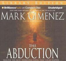 The Abduction by Mark Gimenez (2007, CD, Unabridged)