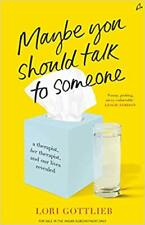 Maybe You Should Talk to Someone A Therapist<PAPERBACK>