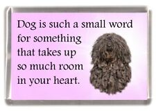 "Hungarian Puli Dog Fridge Magnet ""Dog is such a small word......"" by Starprint"