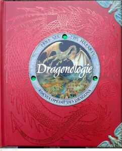 Dragonologie Encyclopédie Des Dragons (Francese) Copertina rigida – 2004
