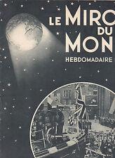 Le Miroir du monde N°20 du 19 juillet 1930 San Marino Perse Côte d'Ivoire Maroc