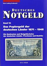 Deutsches NOTGELD Scheine Band 10 Papiergeld der deutschen Länder 1871-1948 Buch