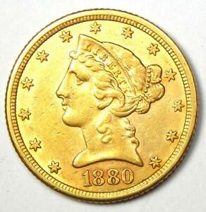 1880 Liberty Gold Half Eagle $5 Coin - Choice AU Details - Rare Coin!