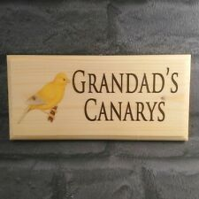 Personalised Canary Sign, Custom Aviary Plaque Grandads Bird Shed Wooden Gift
