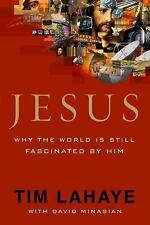 Jesus: Why the World Is Still Fascinated by Him, LaHaye, Tim, Good Condition, Bo