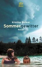 Sommergewitter von Kristina Dunker (2004, Taschenbuch) #p45