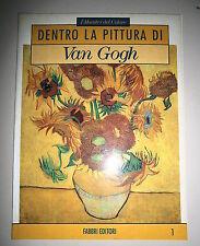 I Maestri del Colore # DENTRO LA PITTURA DI VAN GOGH # Fabbri Editori 1991