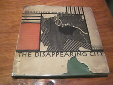The Disappearing City by Frank Lloyd Wright HC First 1st VG 1932 Signed