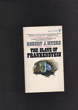 ROBERT J MYERS.THE SLAVE OF FRANKENSTEIN.NICE COPY!
