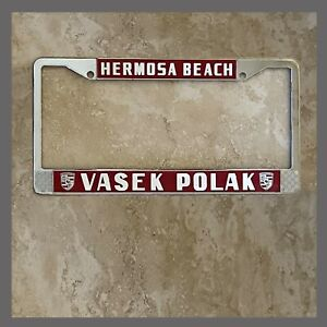 Vasek Polak Porsche VW Dealer License Plate Frame Hermosa Beach CA 1956+ Red