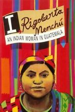 I, Rigoberta Menchú : An Indian Woman in Guatemala by Rigoberta Menchú (1985,...