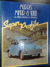 Morris Minor & 1000, ohv Saloons, Travellers & Convertibles door Ray Newell