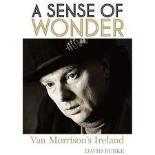 A SENSE OF WONDER-VAN MORRISON'S IRELAND, Burke, David