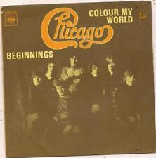 FRENCH 45 T   CHICAGO BEGINNING / COLOUR MY WORLD