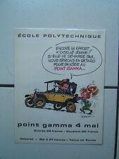 FRANQUIN / GASTON  RARE AFFICHE SOIREE ECOLE POLYTECHNIQUE POINT GAMMA / 1968