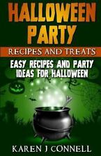 Halloween Party Recipes and Treats : Easy Recipes and Party Ideas for...