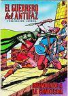 EL GUERRERO DEL ANTIFAZ (Reedición color) nº: 60. Valenciana, 1972-1978.